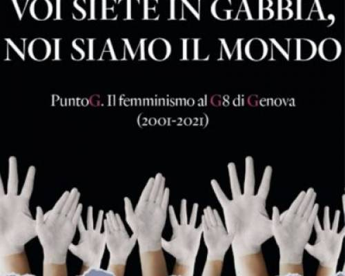 """Presentazione di """"Voi siete in gabbia, noi siamo il mondo"""" di Monica Lanfranco alla Casa di Quartiere, Alessandria"""