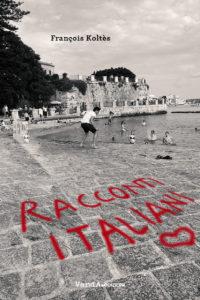 """Recensione di """"Racconti Italiani"""" di François Koltès, scritta da Marina Valensise, su """"Il Foglio"""""""